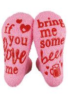 Jos rakastat minua, tuo minulle oluen sukat
